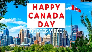Happy Canada Day Quotes Wishes Greetings Messages Video | QuotesLove