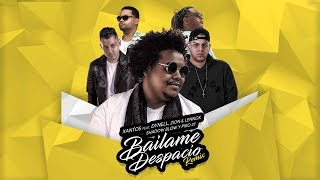 BAILAME DESPACIO (FULL REMIX) - Xantos ft. Dynell, Zion  Lennox, Piso 21 y Shadow Blow