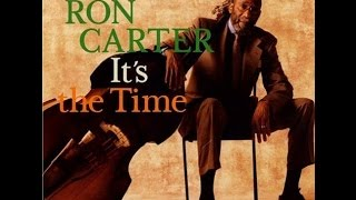 Ron Carter Trio - Softly as in a Morning Sunrise