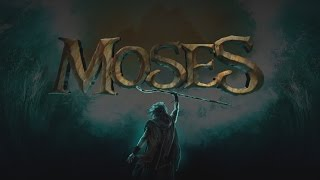 Moses - Behind The Scenes Video