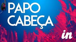 Papo Cabeça 271219