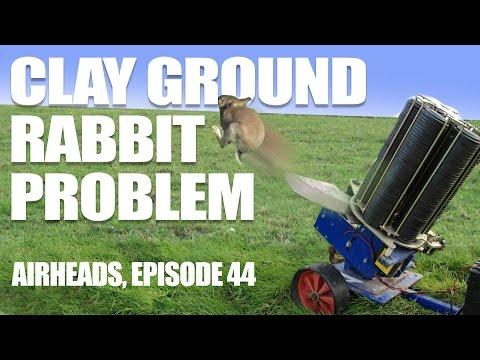 Clay Ground Rabbit Problem – AirHeads, episode 44