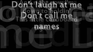 Don't laugh at me - Mark Wills - Lyrics!