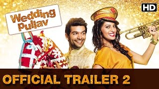 Wedding Pullav | Official Trailer 2 | Introducing Anushka, Diganth, Karan V Grover, Sonali Sehgal
