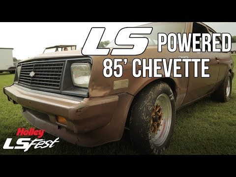Todd Steinmetz's LS Powered 85' Chevette - Holley LS Fest