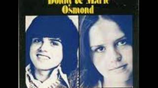 Donny & Marie Osmond - I'm Leaving All Up To You