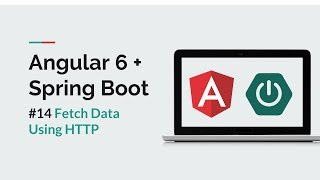 [Angular 6 + Spring Boot] #14 Fetch Data Using HTTP in Angular