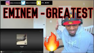 Eminem - GREATEST |  REACTION