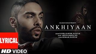 Raxstar Ankhiyaan Lyrics