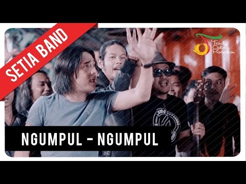 Setia Band - Ngumpul Ngumpul | Official Video Clip