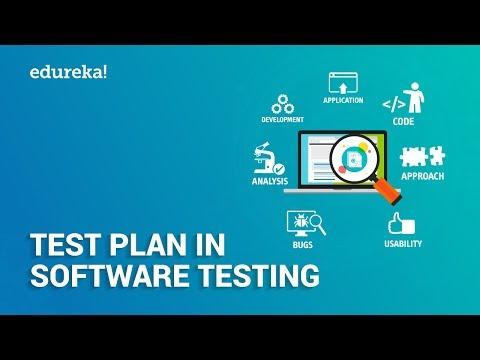 What is Test Plan? | Test Plan in Software Testing | Software Testing Tutorial |  Edureka