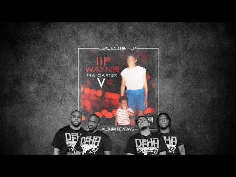 Lil Wayne – Tha Carter V Album Review | DEHH