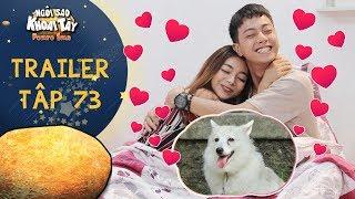 Ngôi sao khoai tây | trailer tập 73: Thuý Hạnh vì bảo vệ Nhân Kiên mà quên mất nhiệm vụ của ông nội