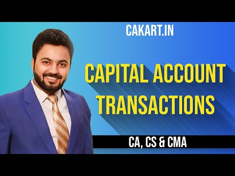 Capital Account Transactions By Prof Divay Miglani