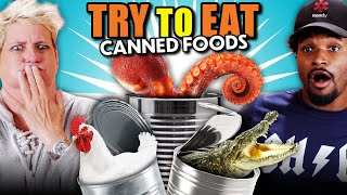 Try To Eat Challenge - Canned Food! (Alligator, Bread, Quail Eggs, Squid)