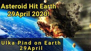 29 April 2020 Asteroid Hits The Earth? Ulka Pinda On Earth III In Nepali
