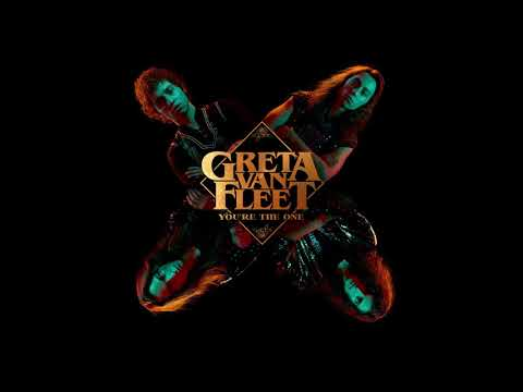 Greta Van Fleet - You're The One (Audio) - Greta Van Fleet