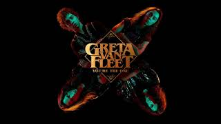 Greta Van Fleet   You're The One (Audio)