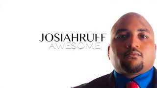 Josiah Ruff | Nothing to Fear | Awesome