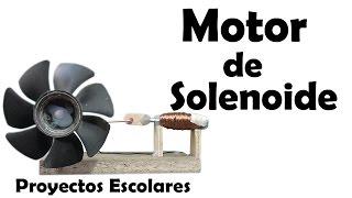 Como Hacer un Motor de Solenoide - Muy fácil de hacer