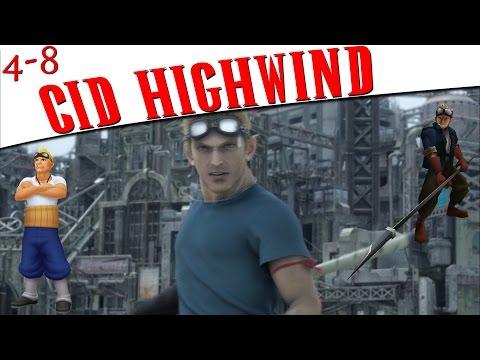 FFVII - An In-Depth Look At Cid Highwind