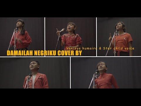 DAMAILAH NEGERIKU Cover by vani & Star child voice