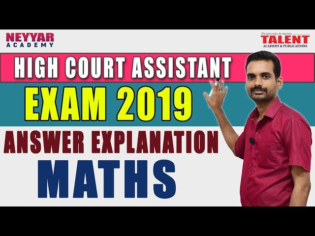 HIGH COURT ASSISTANT MATHS EXPLANATION