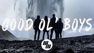 Gazzo & American Authors - Good Ol' Boys (Lyrics / Lyric Video)