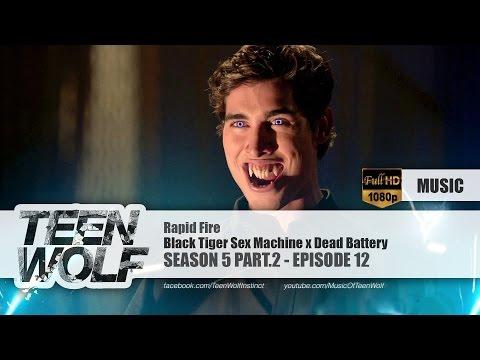 Black Tiger Sex Machine x Dead Battery - Rapid Fire | Teen Wolf 5x12 Music [HD]