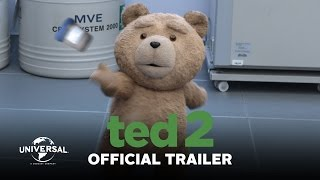 Ted 2  Official Trailer HD