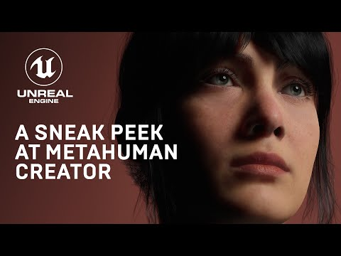 MetaHuman Creator: High-Fidelity Digital Humans Made Easy de