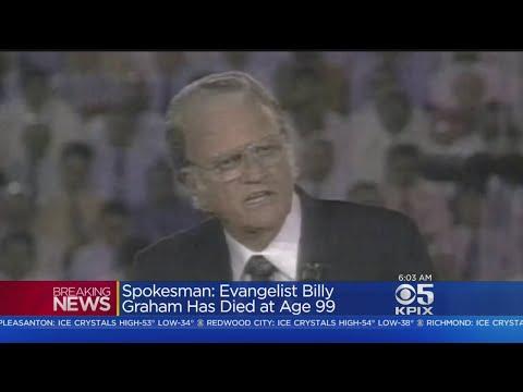 BILL GRAHAM DIES:  Famed Evangelist Rev. Billy Graham Dies At Age 99