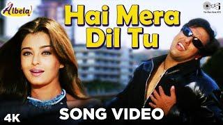 Hai Mera Dil Song Video- Albela | Aishwarya Rai, Govinda