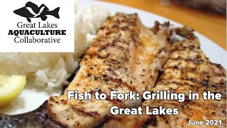 Fish to Fork: Grilling in the Great Lakes