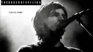 The Boxer Rebellion - Lay me down