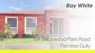 104 Blackwood Park Road, Ferntree Gully. Agent: Aaron Clarke 0409 336 192