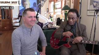 TALKING JAZZ with Mike Jeffers and guest George Freeman