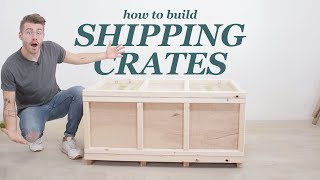 How To Build A Shipping Crate For Furniture Projects