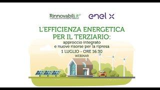 L'efficienza energetica per il terziario: approccio integrato e nuove risorse per la ripresa