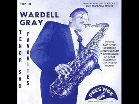 Wardell Gray Quartet - Easy Living