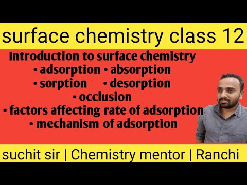Surface chemistry class 12 (Lec-1)