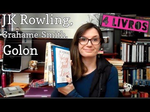 4 Livros: Very Good Lives (JK Rowling), Noite Infeliz e Angélica