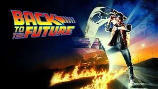 Back To The Future (Original Score   Alan Silvestri)