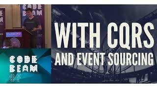 Bernardo Amorim - CQRS and Event Sourcing - Code Beam SF 2018