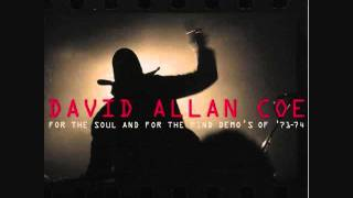 David Allan Coe - For the Soul and for the Mind