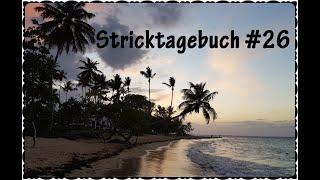 Jani's Stricktagebuch #26 - Wolle Bei Sonne, Strand Und Meer