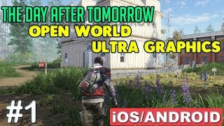 THE DAY AFTER TOMORROW - iOS / ANDROID GAMEPLAY ( ULTRA GRAPHICS ) - #1