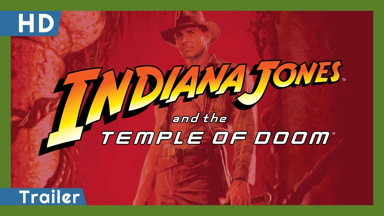 >Indiana Jones and the Temple of Doom (1984) Trailer