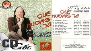 CD Nhạc Vàng Xưa ‣ DUY KHÁNH HƯƠNG LAN - Quê Hương Ta [Trường Sơn Duy Khánh 1]