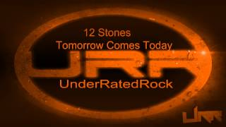 12 Stones - Tomorrow Comes Today {CDD}